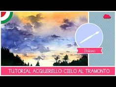 EASY - WATERCOLOR Class: How to paint a SUNSET SKY- Easy Technique for beginners by Fantasvale - YouTube