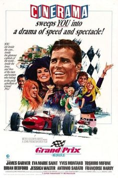Directed by John Frankenheimer.  With James Garner, Eva Marie Saint, Yves Montand, Toshirô Mifune. American Grand Prix driver Pete Aron is fired by his Jordan-BRM racing team after a crash at Monaco that injures his British teammate, Scott Stoddard. While Stoddard struggles to recover, Aron begins to drive for the Japanese Yamura team, and becomes romantically involved with Stoddard's estranged wife.