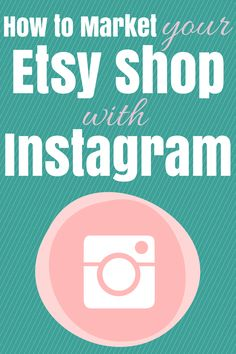 My Little Etsy Shop: How To Market Your Etsy Shop With Instagram