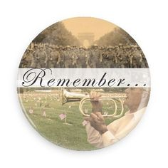 Funny Buttons - Custom Buttons - Promotional Badges - Memorial Day Holiday Pins - Wacky Buttons - Remember...