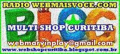 MULTI SHOP CURITIBA http://webshopcuritiba.blogspot.com.br/