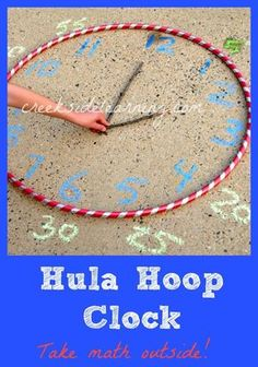 Telling Time Activities : Make a Hula Hoop Clock Make a hula hoop clock. Telling time activities for kids. Take math outside. Summer learning activities for kids. More math activity ideas.multiplication practice outside, Telling Time Activities, Teaching Time, Kids Learning Activities, Fun Learning, Outdoor Learning, Telling Time Games, Summer Activities, Telling The Time, Numeracy Activities