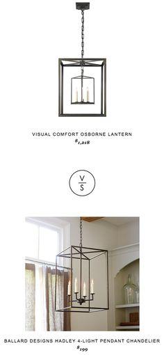 @visual_comfort Osborne Lantern $1218 vs @ballarddesigns Hadley 4-Light Pendant Chandelier $199