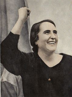 "Dolores Ibárruri, better known as ""La Pasionaria."