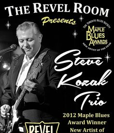 Jan 7 - Tuesday Bluesday with Steve Kozak Trio Jazz Blues, Blues Music, Award Winner, New Artists, Tuesday, Vancouver, Movie Posters, Room, Bedroom