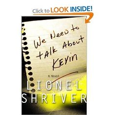 Haunting and Candid book -We Need To Talk About Kevin by Lionel Shriver