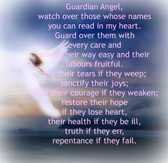 Guardian Angel Prayer... angel connections @ angelicrealmconnection.com FB- Angelic Realm Connection