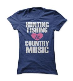 Hunting, fishing, and country music - $19.00 - Buy now