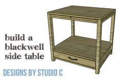 An Easy to Build Side Table with a Pull-Out Shelf and a Drawer