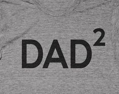 Dad2 Daddy shirt T-shirt Tee Funny Fathers Day Pregnancy announcement Idea Baby Shower Party Reveal Pregnant Daddy Papa New Second Child