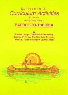 Excellent resource: 164 pages of Paddle to the sea activities
