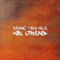 We Grind - Single by Isaac Key-Ali