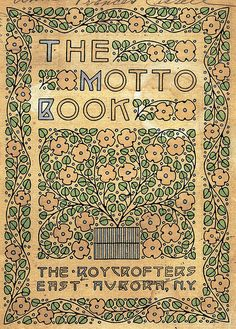 The Roycrofters, The Motto Book, cover (1909)