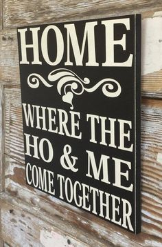 Wood signs for home funny quotes 21 Ideas Small Woodworking Projects, Woodworking Books, Learn Woodworking, Wood Projects, Funny Wood Signs, Wood Signs Sayings, Diy Signs, Funny Welcome Signs, Funny Garden Signs