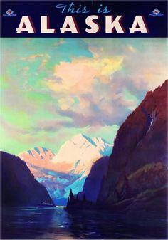 This is Alaska United States America Travel Advertisement Art Poster