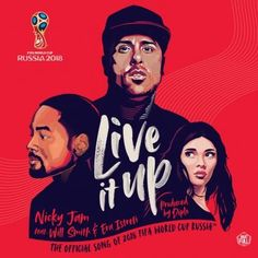 World Cup 18 official theme song  Live it up