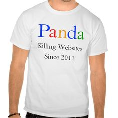 Google PANDA Killing Websites Since 2011 T Shirt, Hoodie Sweatshirt