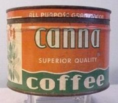 Canna Superior Quality Coffee Vintage Tins, Vintage Coffee, Vintage Kitchen, Coffee Stands, Coffee Tin, Coffee Is Life, I Love Coffee, Antique Coffee Grinder, Coffee Packaging