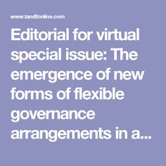 Editorial for virtual special issue: The emergence of new forms of flexible governance arrangements in and for urban regions: an European perspective: Regional Studies, Regional Science: Vol 4, No 1