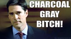LOL. Aaron Hotchner rockin one of his suits and in the episode where I first realized I heart this man.