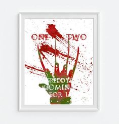 "**The frame is not included"" Nightmare on Elm Street - Freddy Krueger - ""One, Two, Freddy's Comin' for you"" Unframed Art Print Ink Blotz are vibrant artistic designs of your favorite places, pop culture icons, quotes, and teams...splattered with style! Urban chic colorful expressions for your personality. All of our reproduction prints are printed by a professional printer, using archival inks and quality kodak luster photo paper. They are NOT FRAMED. They will fit any standard size frame…"