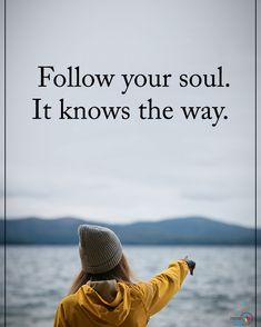 Type YES if you agree.  Follow your soul. It knows the way. #positiveenergyplus  #inspirationalquotes #quotes #positivethinking #inspiration #motivation #quotesoftheday #instaquotes #sayings #words#quotation #motivationalquotes #lifequotes #qotd #quotestagram #lifecoach #inspire #positivity #positivethoughts #life #like #love #follow