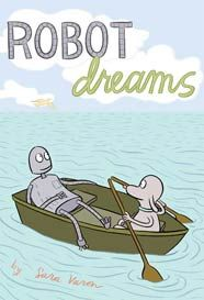 Robot Dreams by Sara Varon GRAPHIC VAR This is a wordless graphic novel that details the life cycle of a friendship, relationship, and redemption between a dog and his robot. Wordless Picture Books, Wordless Book, Books To Read, My Books, Good Readers, Dream Book, Les Sentiments, Reading Levels, The Life