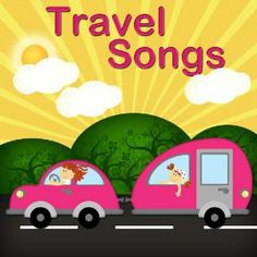 Sing-along songs for kids on road-trip vacations!