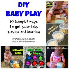DIY Baby Play! 10 simple ways to get your baby playing and learning! I am going to try some of these! :)