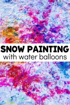 A FUN winter process art project! This is irresistible for preschool, kindergarten, and older kids, too. Use water balloons to paint in the snow! Process Art Preschool, Preschool Art Activities, Early Learning Activities, Painting Activities, Weather Activities, Preschool Kindergarten, Sensory Art, Messy Art, Liquid Watercolor