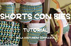 La costurera compulsiva: Tutorial shorts MRDM con bies