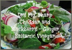 Healthy & Flavor Packed Salad with Blackberry Ginger Balsamic Vinegar