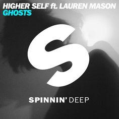 Higher Self ft. Lauren Mason - Ghosts (Original Mix) by Spinnin& Deep on SoundCloud House Music, Music Is Life, Spinnin' Records, Music Online, Dj Music, Kinds Of Music, The Magicians, Lyrics, Self