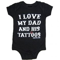 Cartel Ink I Love My Dad Baby Onesuit | Tattoo Clothing from Atomic Cherry