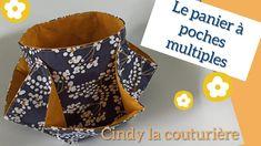 Le panier à poches multiples ~ Cindy la couturière - YouTube