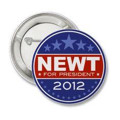 Newt for President 2012 Button
