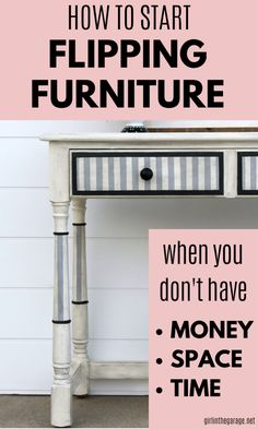 Learn the best tips to start flipping furniture right away, even if you don't have much time, space, or money. Practical advice by Girl in the Garage Diy Furniture Redo, Selling Furniture, Diy Furniture Projects, Small Furniture, Refurbished Furniture, Repurposed Furniture, Home Furniture, Flip Furniture, Diy Furniture Renovation