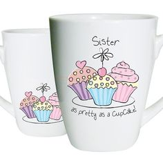 Pretty as a Cupcake Mug - For Sister  from Personalised Gifts Shop - ONLY £8.95
