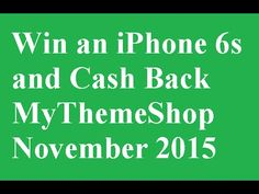 Win an iPhone 6s  and Cashback from MyThemeShop  Win an iPhone 6s and Cashback from MyThemeShop...Click Here...http://mythemesstore.com Win an iPhone 6s and Cashback from MyThemeShop....lifetime support for FREE!   Download 22 Free WordPress themes & plugins 2015 Download with lifetime support for FREE! MyThemeShop Click Here...http://mythemesstore.com Win an iPhone 6s and Cashback from MyThemeShop.   lifetime support for FREE! Nice insane giveaway from mythemeshop love to win a FREE iPhone…