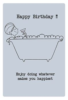 Free Printable Birthday Card - whatever makes you happiest | Greetings Island