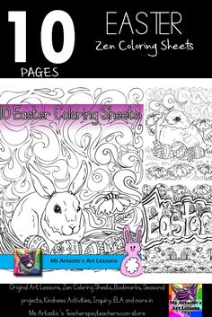 10 Easter Coloring Sheets! Mindful, zen, coloring sheets for all ages. All 10 pages are hand drawn by Ms Artastic. These coloring sheets are very detailed and are a great way to get into the theme of Easter in your classroom.