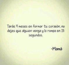 Mamá te quiero por quererme!
