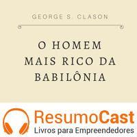 037 O homem mais rico da babilônia de ResumoCast na SoundCloud