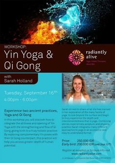 Yin Yoga and Qi Gong September 2014 In this workshop you will discover how to integrate the stillness and opening of with the strengthening and flow of giving birth to a truly holistic practice. Teacher Certification, Qi Gong, September 16, Yin Yoga, Ubud, Training Courses, Birth, Flow, Workshop