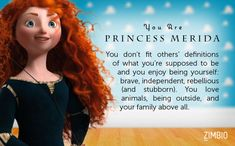 Princess Merida. Yet another interesting one, but i havent seen her movie either...