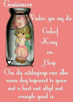Evening Greetings, Good Morning Greetings, Good Morning Wishes, Day Wishes, Lekker Dag, Afrikaanse Quotes, Goeie More, Bunny Crafts, Scripture Verses