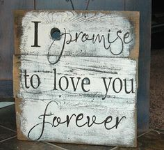 I PROMISE to love you FOREVER  Etsy All my Goodness Shop