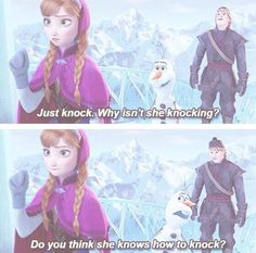 Frozen this is my favorite line!!