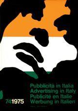 Pubblicità in Italia 74/75 Sovraccoperta e impaginazione: Franco Grignani, (1908-1999).