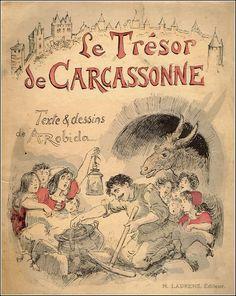 """Couverture du conte pour enfants,  """"Le trésor de Carcassonne"""" publié en 1923, écrit par Alfred Robida (1848 -1926). Collection: Chroniques de Carcassonne"""